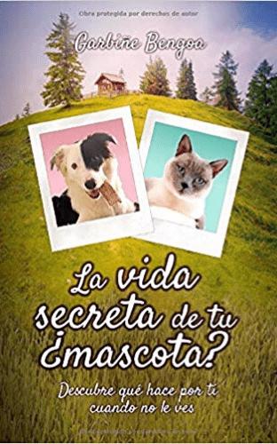 La vida secreta de tu mascota